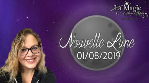 Énergies de la Nouvelle Lune du 1er août 2019