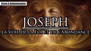 Ma rencontre et les Enseignements de Joseph