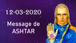12-03-2020 : Message d'Ashtar à l'Europe